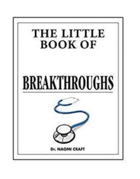 The Little Book of Medical Breakthroughs, Naomi Craft