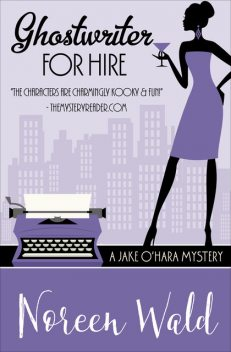 Ghostwriter For Hire, Noreen Wald