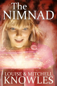 The Nimnad, Louise Knowles, Mitchell Knowles