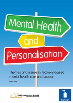 Mental Health and Personalisation, Daisy Bogg