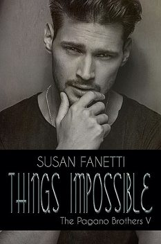Things Impossible, Susan Fanetti