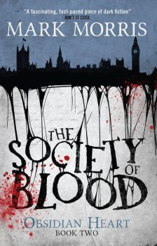 The Society of Blood, Mark Morris