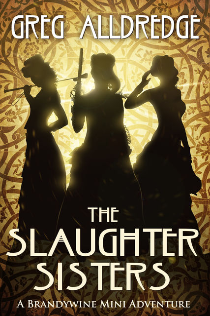 The Slaughter Sisters, Greg Alldredge