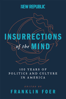 Insurrections of the Mind, Franklin Foer