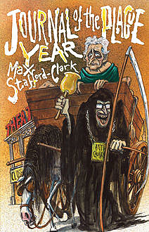 Journal of the Plague Year, Max Stafford-Clark