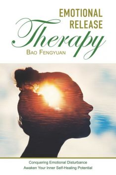 Emotional Release Therapy, Bao Fengyuan