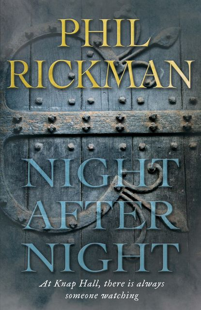 Night After Night, Phil Rickman