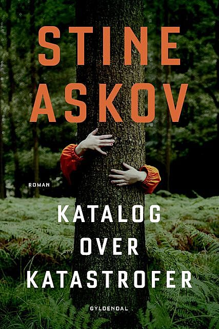 Katalog over katastrofer, Stine Askov