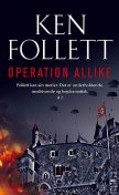 Operation Allike, Ken Follett
