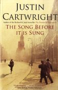 The Song Before It Is Sung, Justin Cartwright