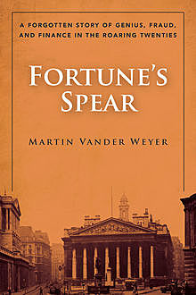 Fortune's Spear, Martin Vander Weyer