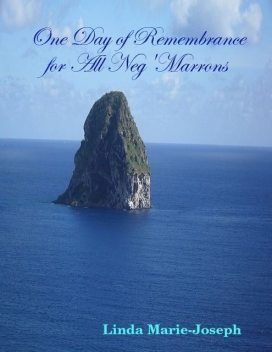 One Day of Remembrance for All Neg'Marrons, Linda Marie-Joseph