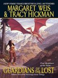 Guardians of the Lost, Margaret Weis, Tracy Hickman