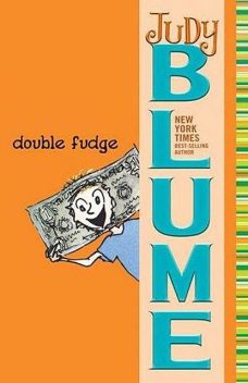 Double Fudge, Judy Blume