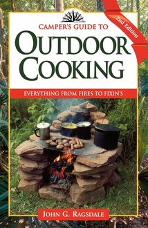 Camper's Guide to Outdoor Cooking, John G. Ragsdale