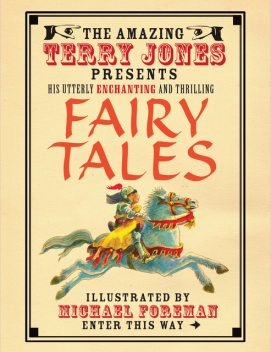 The Fantastic World of Terry Jones: Fairy Tales, Terry Jones