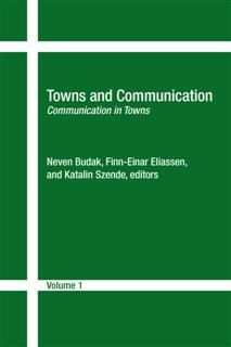 Towns and Communication, Finn-Einar Eliassen, Katalin Szende, Neven Budak