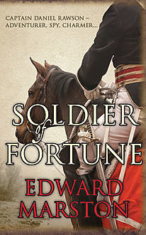 Soldier of Fortune, Edward Marston