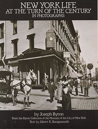 New York Life at the Turn of the Century in Photographs, Joseph Byron