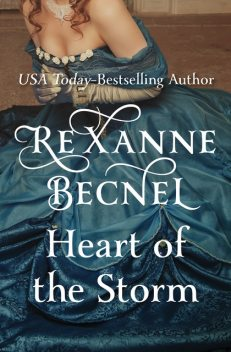 Heart of the Storm, Rexanne Becnel