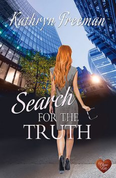 Search for the Truth, Kathryn Freeman