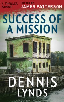 Success of a Mission, Dennis Lynds