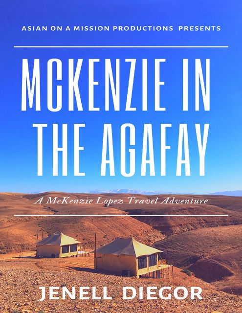Mckenzie In the Agafay, Jenell Diegor