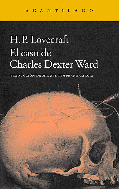 El caso de Charles Dexter Ward, Howard Philips Lovecraft