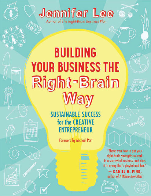 Building Your Business the Right-Brain Way, Jennifer Lee