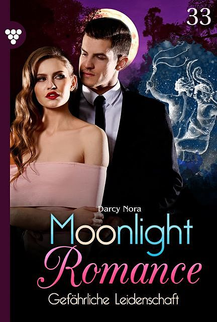 Moonlight Romance 33 – Romantic Thriller, Nora Darcy
