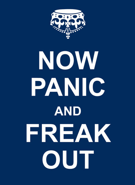 Now Panic and Freak Out,