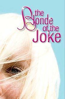 The Blonde of the Joke, Bennett Madison