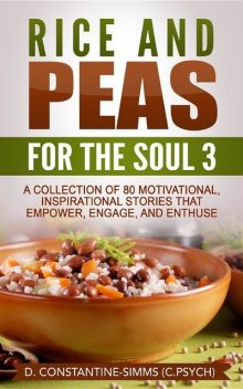 Rice and Peas For The Soul 3: Rice and Peas For The Soul 3, Delroy Constantine-Simms
