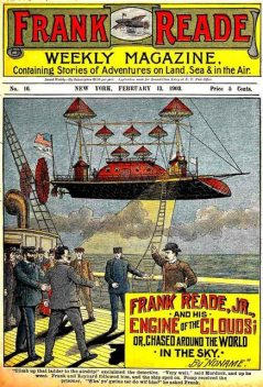 Frank Reade Jr. and His Engine of the Clouds, Luis Senarens