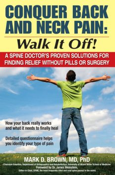 Conquer Back and Neck Pain – Walk It Off, Mark Brown