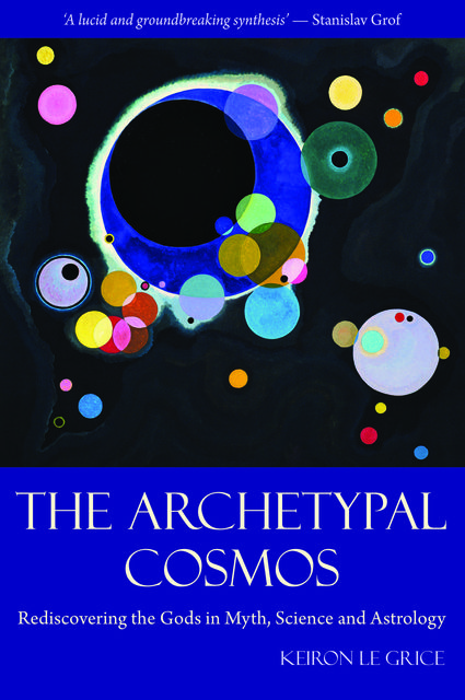 The Archetypal Cosmos, Keiron Le Grice