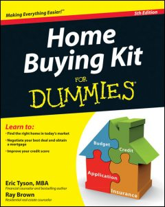Home Buying Kit For Dummies, Eric Tyson, Ray Brown