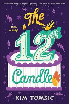 The 12th Candle, Kim Tomsic