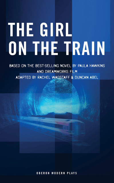 The Girl on the Train, Rachel Wagstaff, Paula Hawkins, Duncan Abel