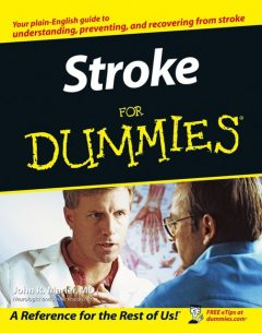 Stroke For Dummies, John R.Marler