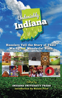 Undeniably Indiana, Indiana University Press