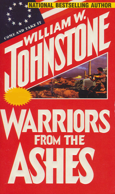Warriors From The Ashes, William Johnstone