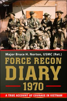 Force Recon Diary, 1970, Bruce H.Norton