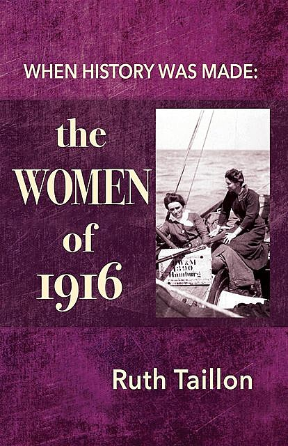 The Women of 1916, Ruth Taillon