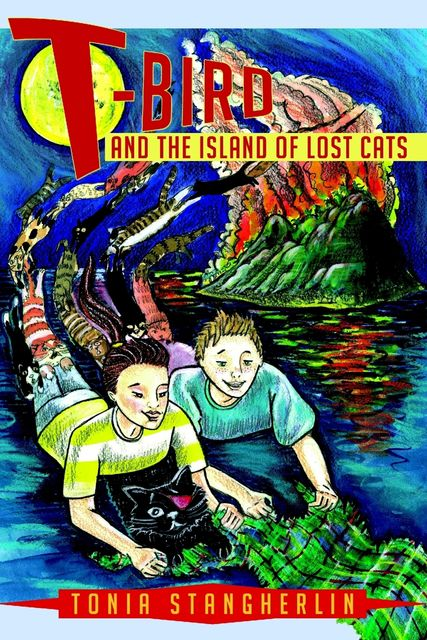 T-Bird: And The Island of Lost Cats, Tonia Stangherlin