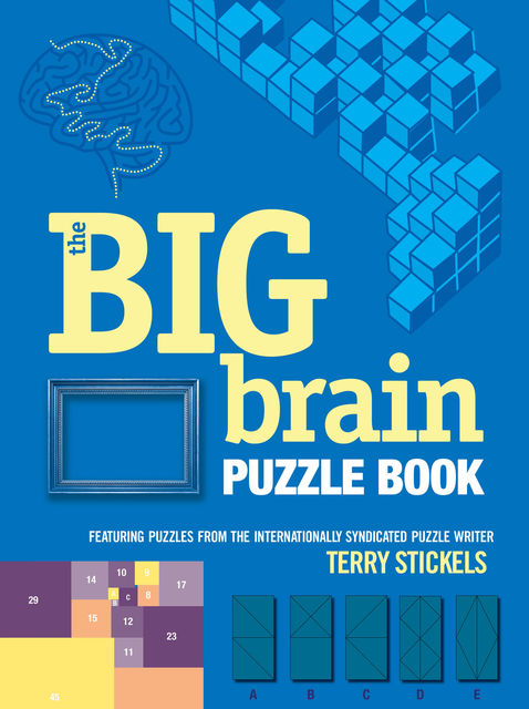 The Big Brain Puzzle Book, Terry Stickels