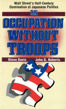 Occupation without Troops, John Roberts, Glenn Davis