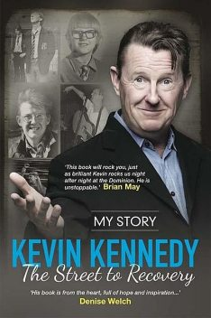 The Street to Recovery, Kevin Kennedy