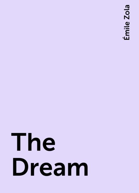 The Dream, Émile Zola