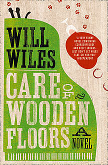 Care of Wooden Floors, Will Wiles